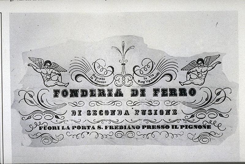 """Etichetta con la denominazione della Fonderia: """"Fonderia di ferro di seconda fusione fuori la porta S. Frediano presso il Pignone"""", Firenze."""