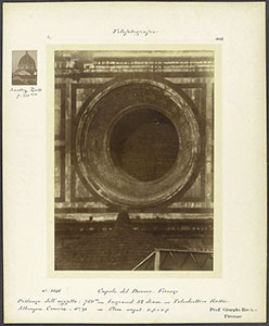 Photograph done by Giorgio Roster showing one of the windows (oculus) in the base of the tambour of the Cupola on the Florence Cathedral, c. 1892, Fondo Roster, Istituto e Museo di Storia della Scienza, Florence.